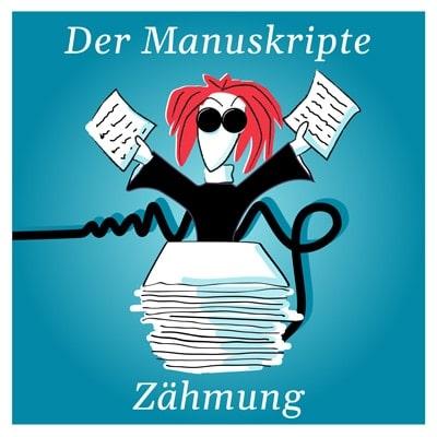 """Logo für den Podcast """"Der Manuskripte Zähmung"""""""